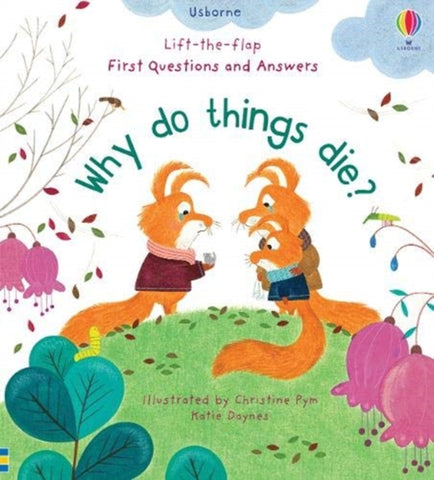 Why Do Things Die? by Katie Daynes