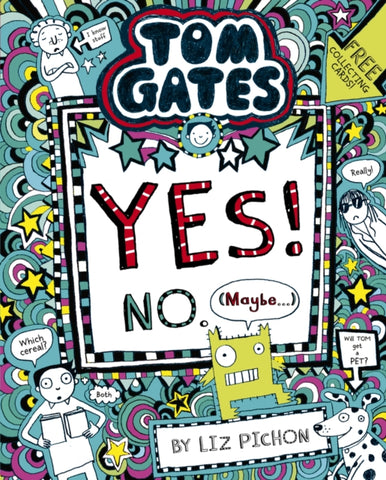 Tom Gates 8: Yes! No. (Maybe...)