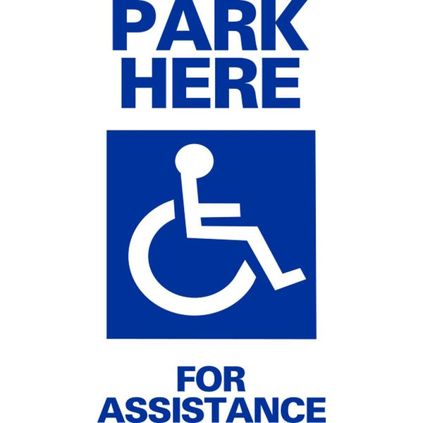 Park Here For Assistance SG-106E