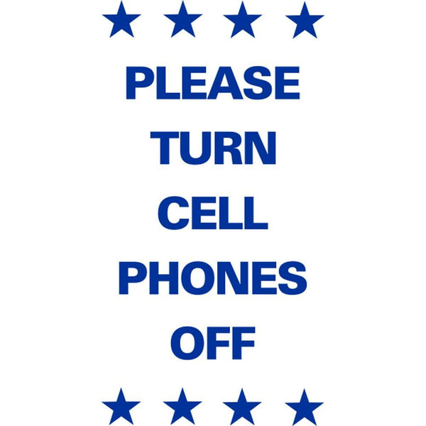Please Turn Cell Phones Off SG-219E