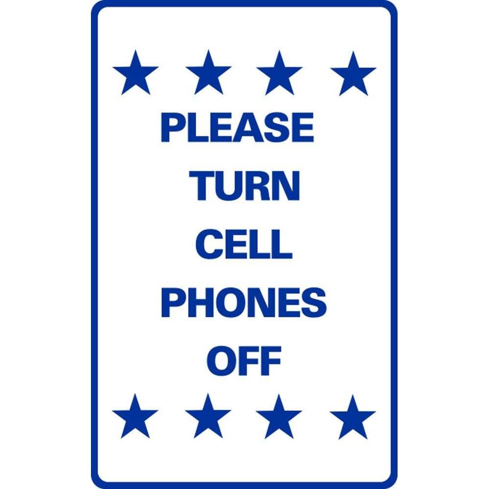 Please Turn Cell Phones Off SG-219F