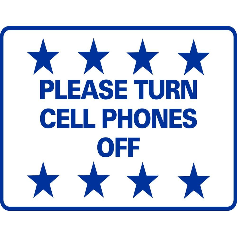 Please Turn Cell Phones Off SG-219G