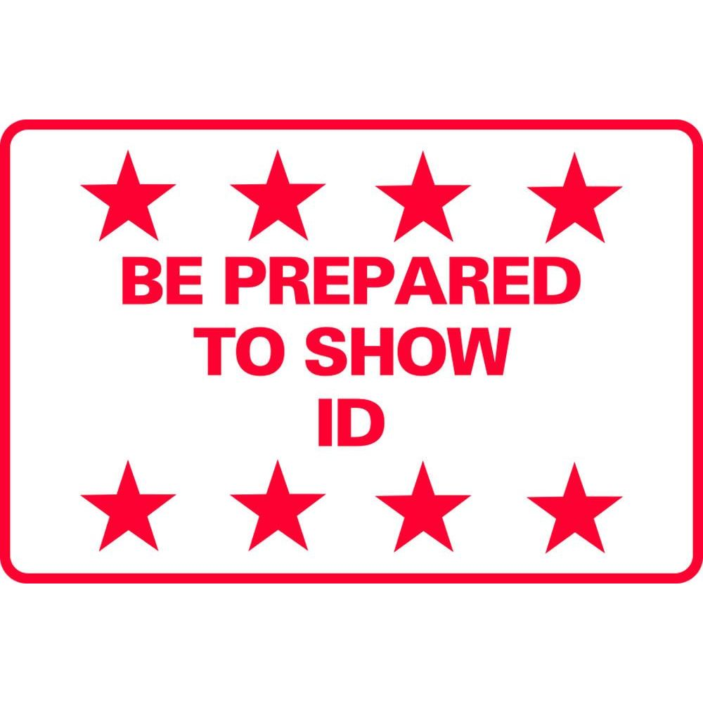 BE PREPARED TO SHOW ID SG-222D