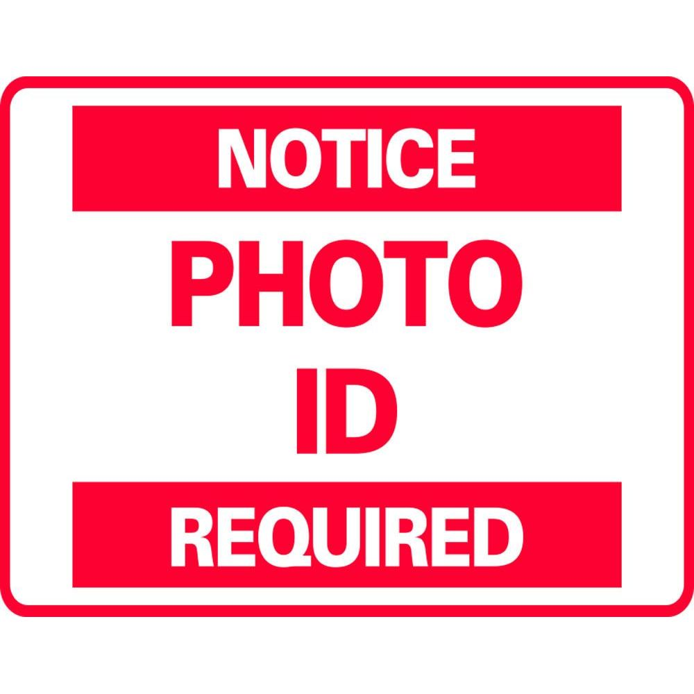 NOTICE PHOTO I.D. REQUIRED SG-301G