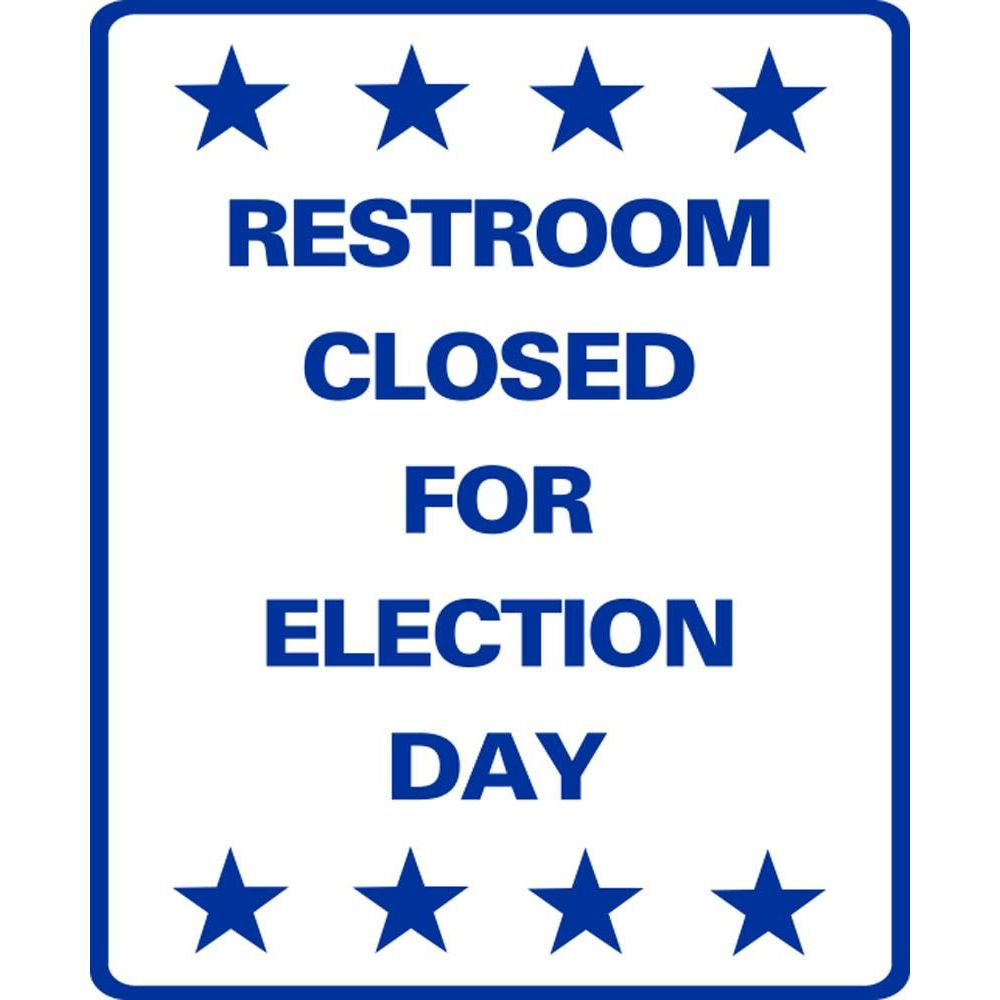 RESTROOM CLOSED FOR ELECTION DAY SG-304C