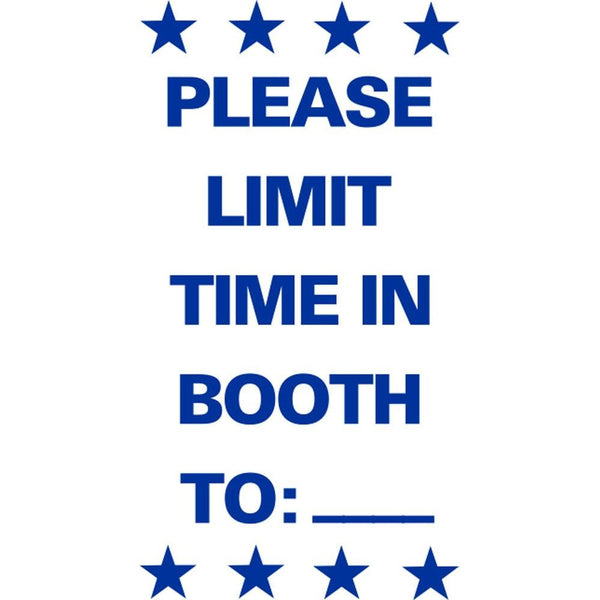 PLEASE LIMIT TIME IN BOOTH TO:___ SG-306E