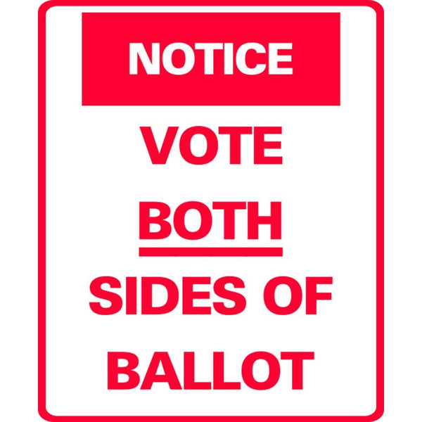 NOTICE VOTE BOTH SIDES OF BALLOT SG-307C