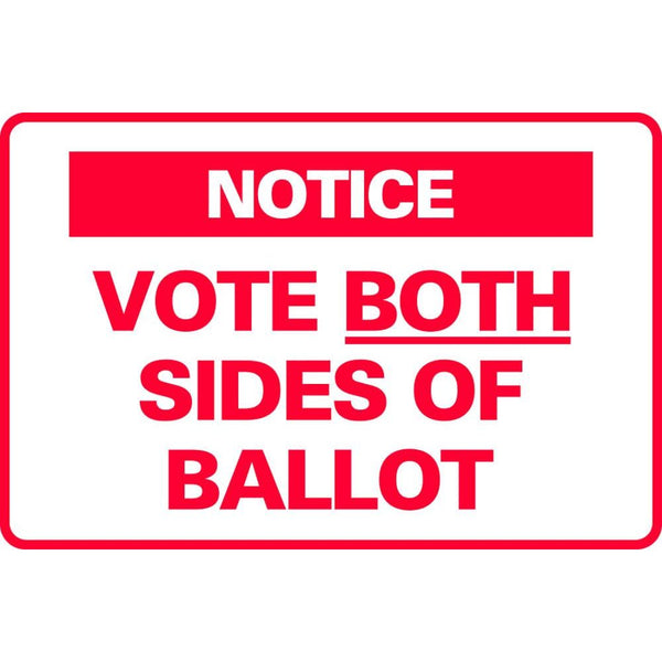 NOTICE VOTE BOTH SIDES OF BALLOT SG-307D