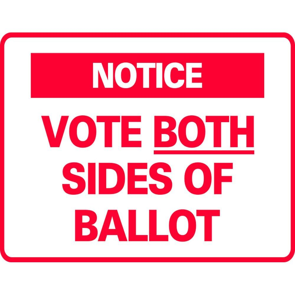 NOTICE VOTE BOTH SIDES OF BALLOT SG-307G