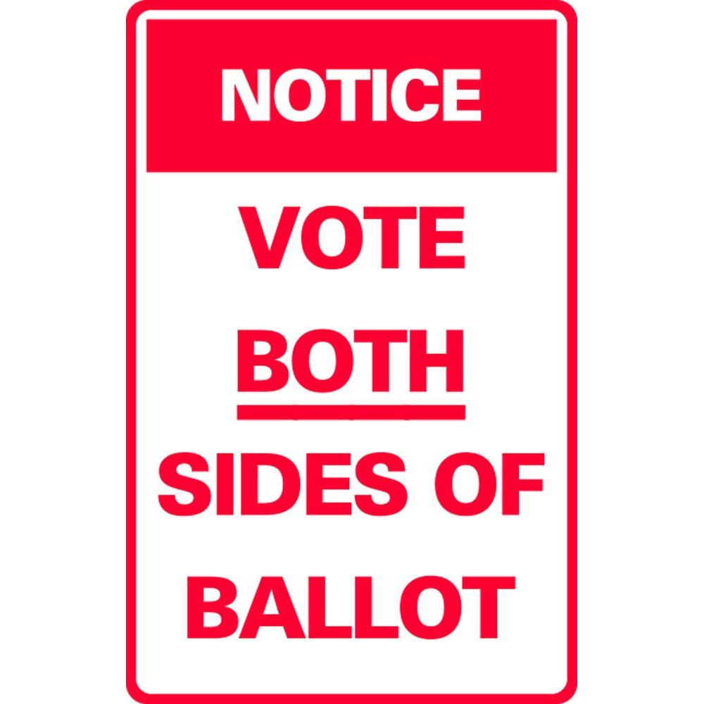 NOTICE VOTE BOTH SIDES OF BALLOT SG-307H