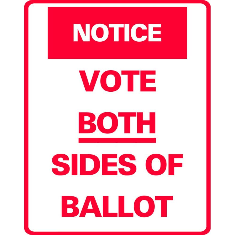 NOTICE VOTE BOTH SIDES OF BALLOT SG-307JS