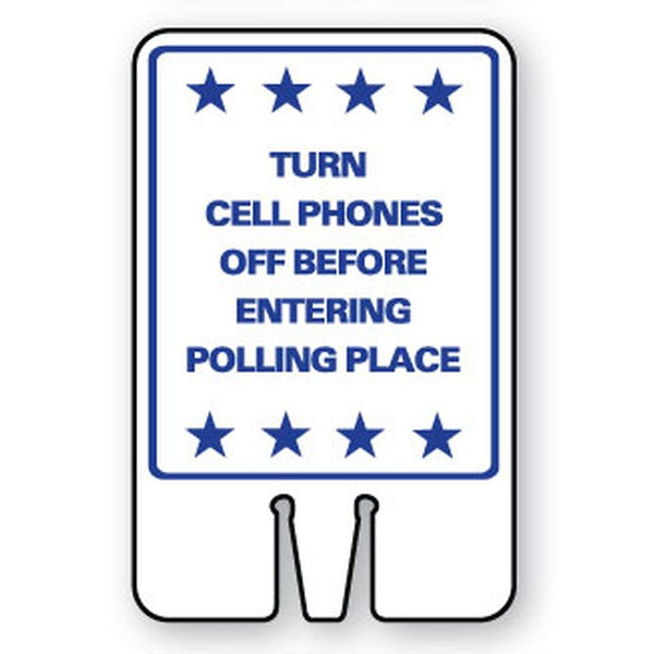 Turn Cell Phones Off Before Entering Polling Place SG-217I1