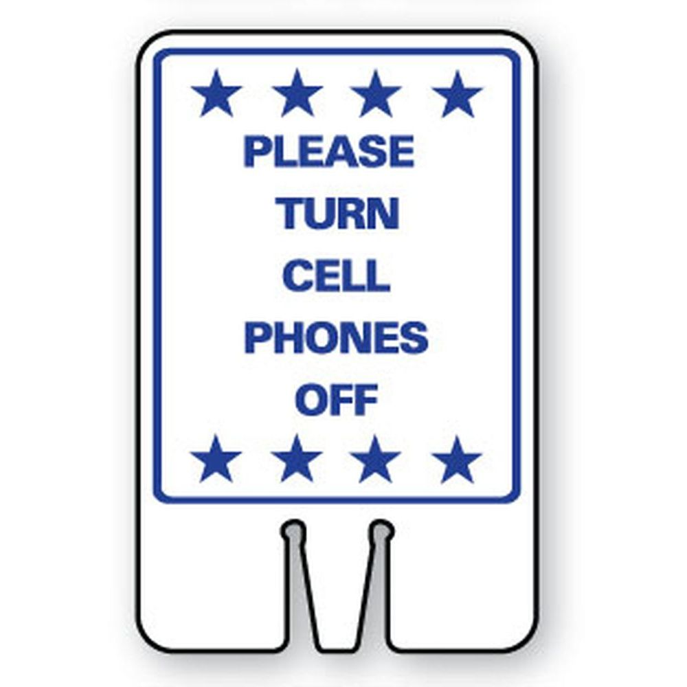 Please Turn Cell Phones Off SG-219I1