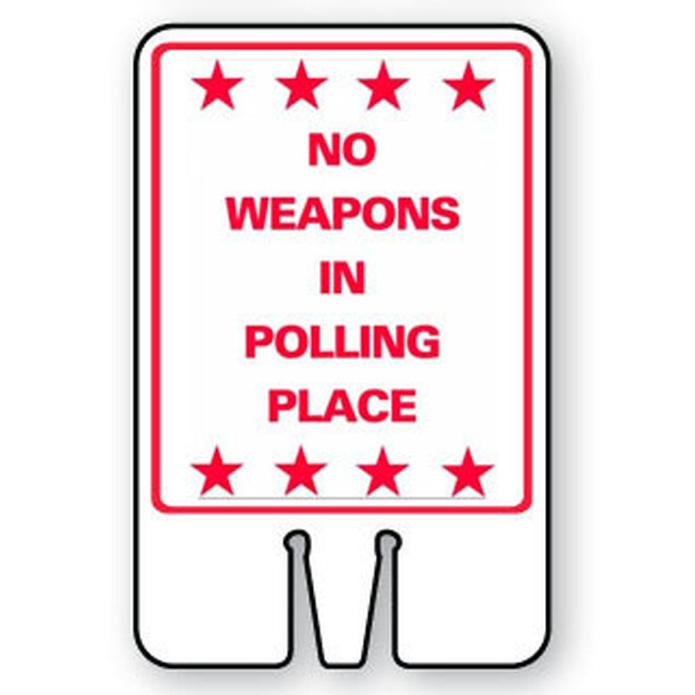 NO WEAPONS IN POLLING PLACE SG-305I2