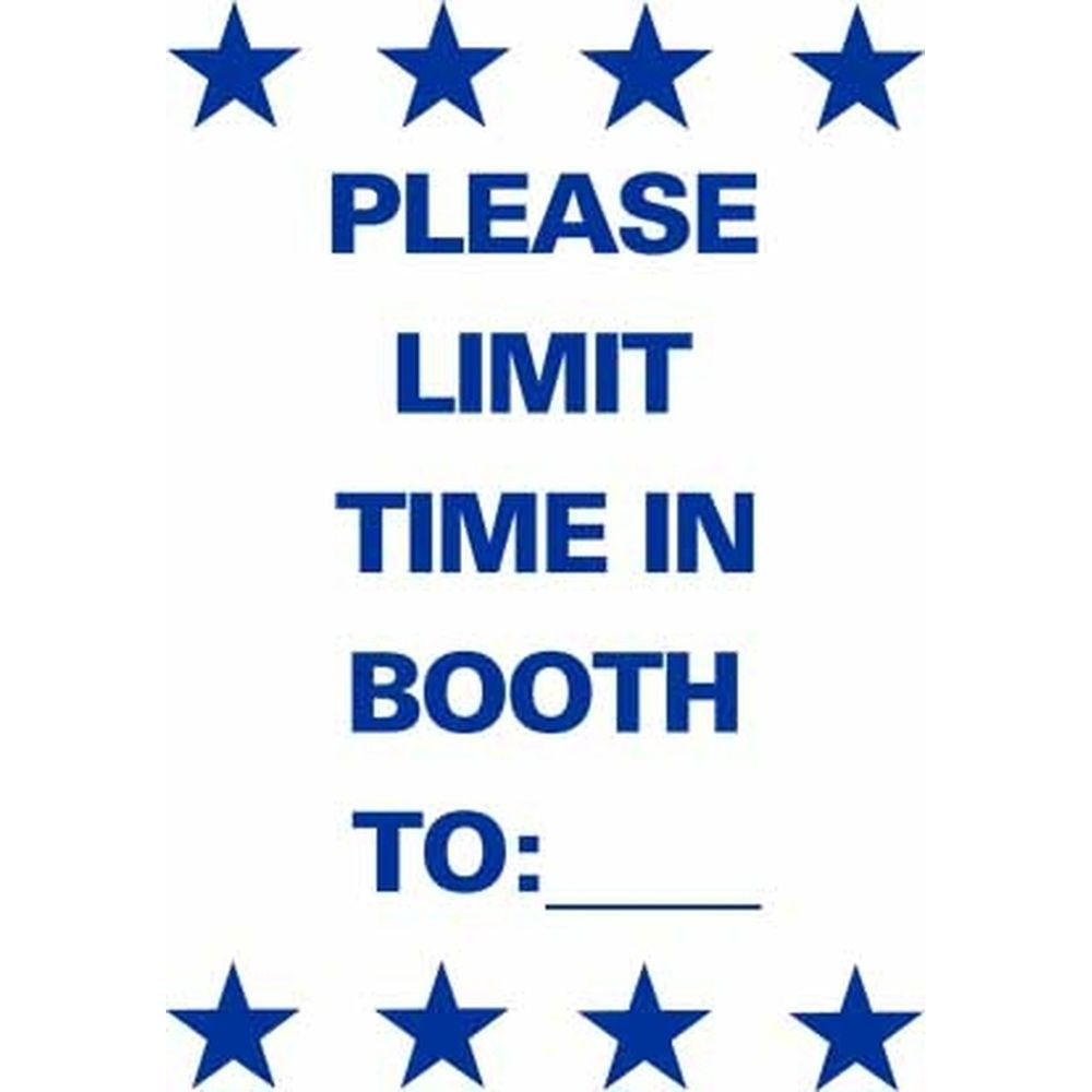 PLEASE LIMIT TIME IN BOOTH TO:___ SG-306B