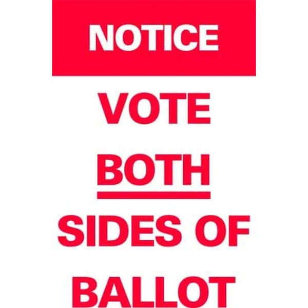 NOTICE VOTE BOTH SIDES OF BALLOT SG-307A