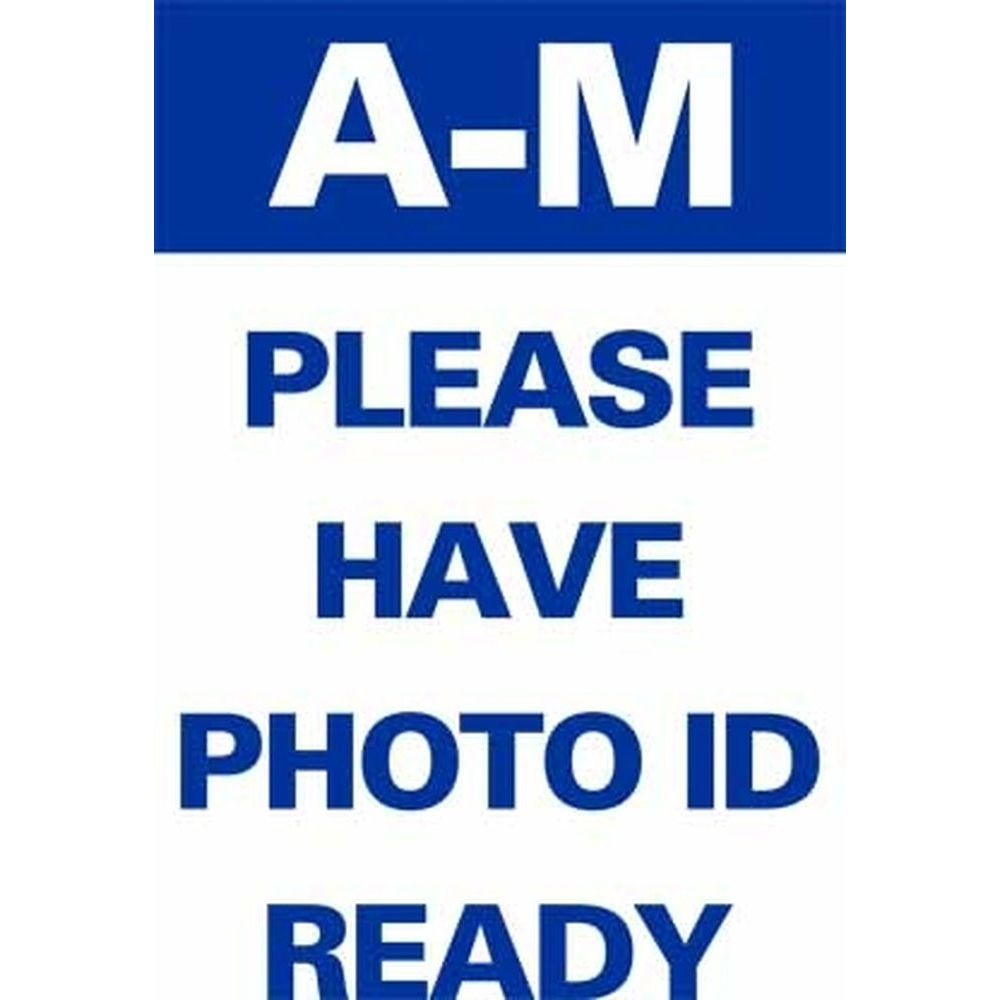 A-M PLEASE HAVE PHOTO ID READY SG-316A