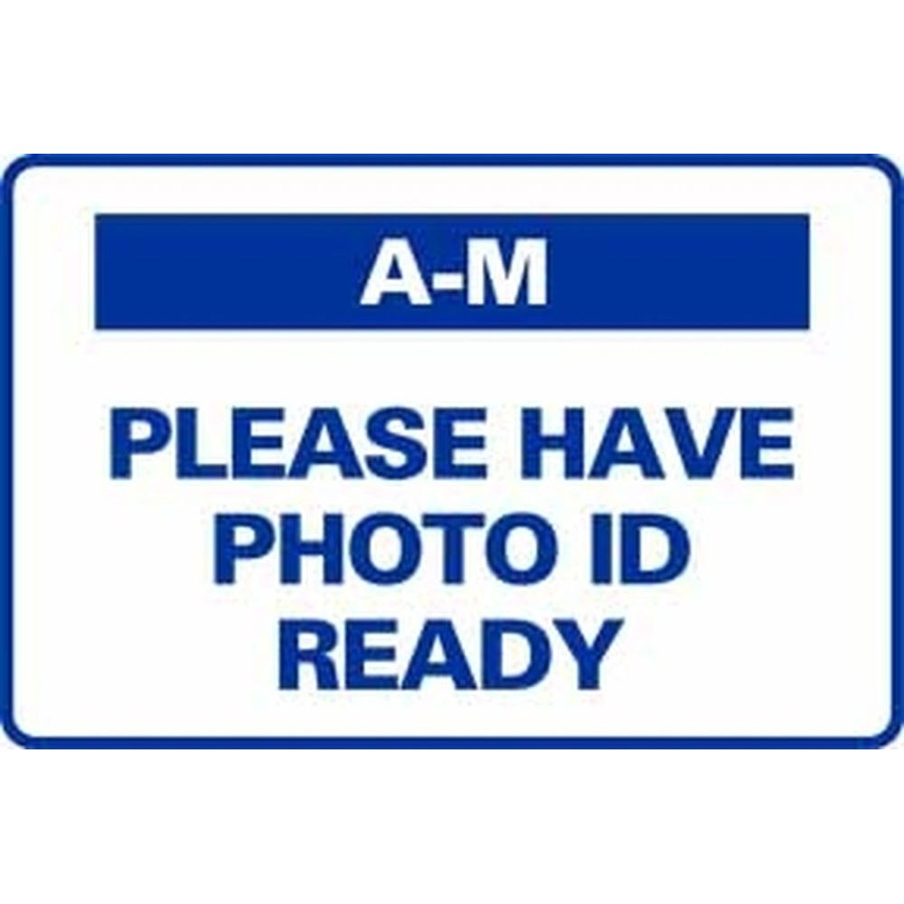 A-M PLEASE HAVE PHOTO ID READY SG-316D