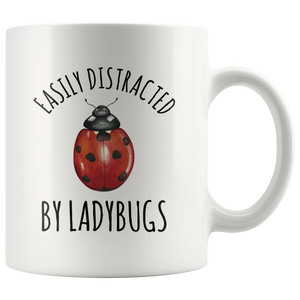 Ladybug Mug, Easily Distracted By Ladybugs