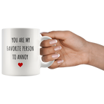 Load image into Gallery viewer, Funny Mug for Him Her, You Are My Favorite Person to Annoy