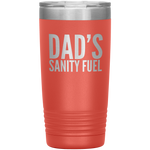 Load image into Gallery viewer, Dad's Sanity Fuel 20 oz Tumbler