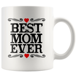 Load image into Gallery viewer, Best Mom Ever Coffee Mug
