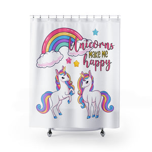 Unicorns Make Me Happy Shower Curtain