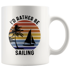 Sailing Mug, I'd Rather Be Sailing