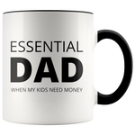 Load image into Gallery viewer, Essential Dad When My Kids Need Money Mug