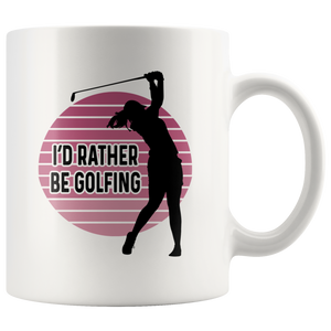 Golf Mug for Women, I'd Rather Be Golfing