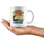 Load image into Gallery viewer, Bird Hunting Mug, I'd Rather Be Hunting