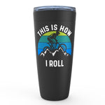 Load image into Gallery viewer, Mountain Bike Tumbler, This is How I Roll