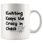 Load image into Gallery viewer, Knitting Keeps the Crazy in Check Mug