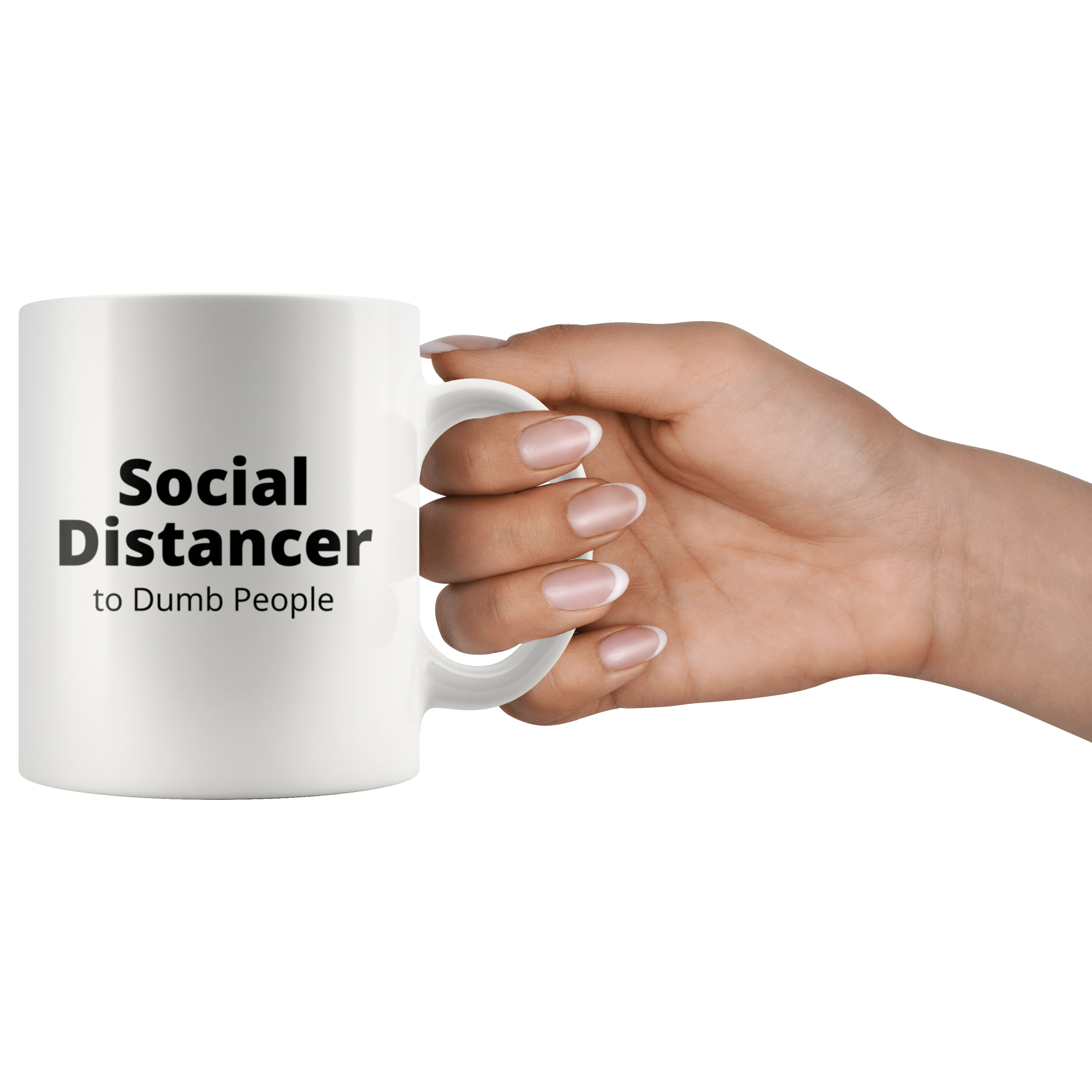 Social Distancer to Dumb People Mug