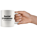 Load image into Gallery viewer, Social Distancer to Dumb People Mug