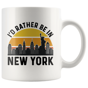 New York Mug, I'd Rather Be In New York