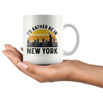 Load image into Gallery viewer, New York Mug, I'd Rather Be In New York