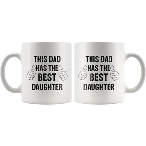 This Dad Has the Best Daughter Mug