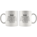 Load image into Gallery viewer, Thanks for Being My Dad Funny Coffee Mug