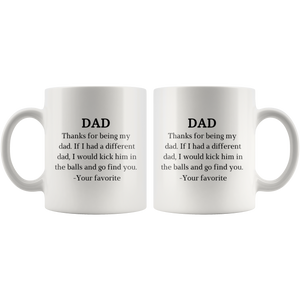 Thanks for Being My Dad Funny Coffee Mug