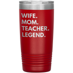 Load image into Gallery viewer, Wife Mom Teacher Legend Tumbler