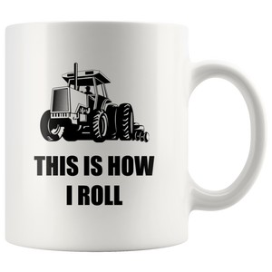 Tractor Mug, This is How I Roll