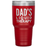 Load image into Gallery viewer, Dad's Liquid Therapy Tumbler