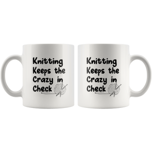 Knitting Keeps the Crazy in Check Mug