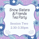 Tea Party Session Two