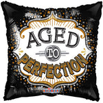 Aged to Perfection Balloon