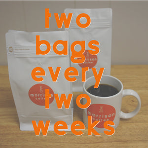 two bags every two weeks