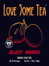 Load image into Gallery viewer, love some tea black mango