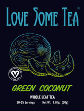 Load image into Gallery viewer, love some tea green coconut