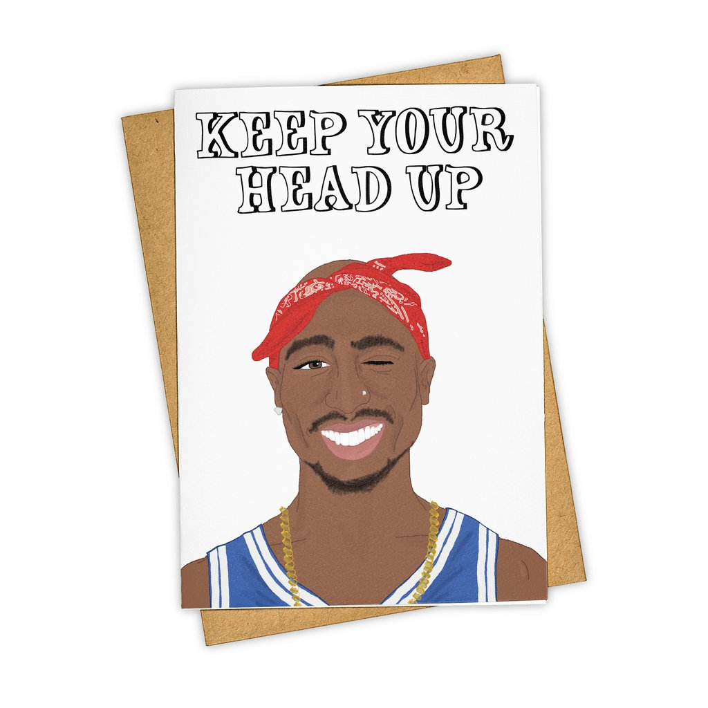 Keep Your Head Up Card